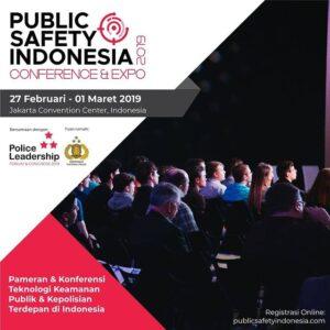 Bergabunglah bersama kami di Public Safety Indonesia 2019!